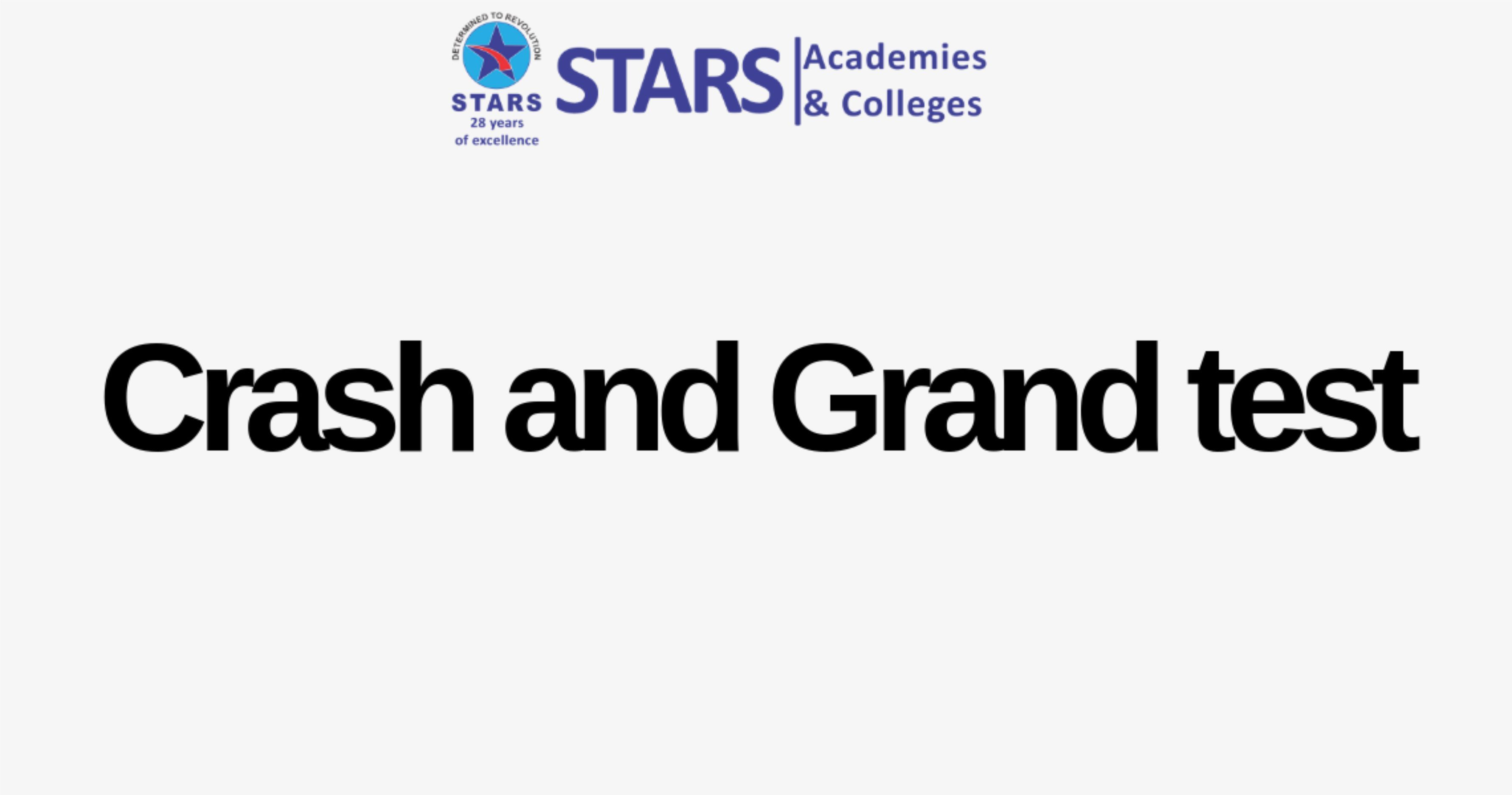 Stars Academy Crash and Grand Test Session Information